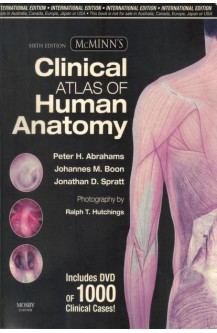 McMinn's Clinical Atlas of Human Anatomy with DVD, 6e (McMinn's Clinical Atls of Human Anatomy)